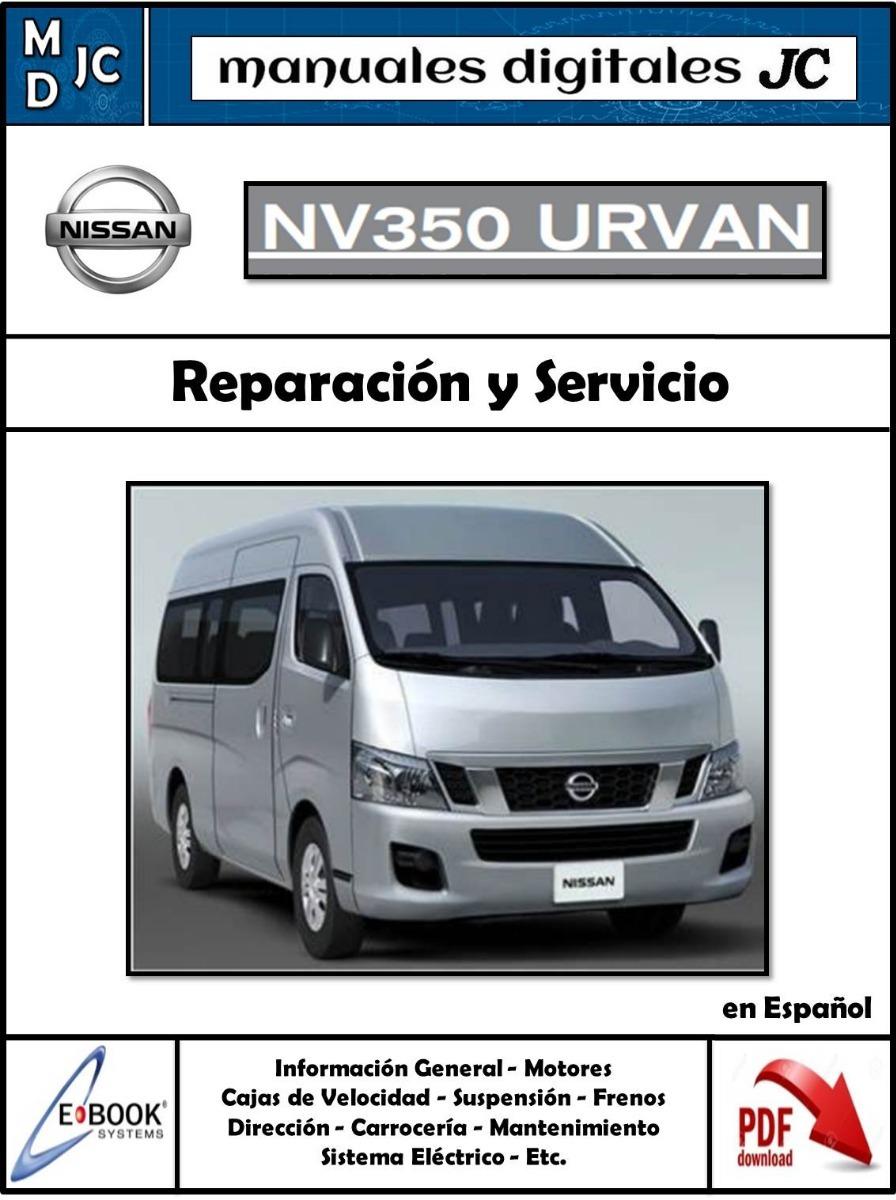 Manual Taller Diagramas Nissan Urvan E26 Nv350 Completo
