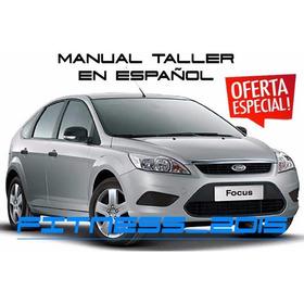 Manual Taller Ford Focus 2 Generación En Español 2006-2012
