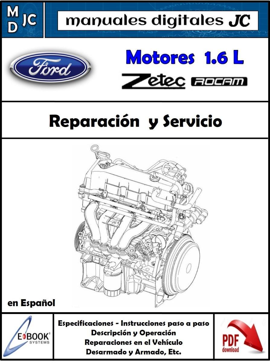 manual taller motor ford fiesta 1.6 zetec rocam en español. Cargando zoom.