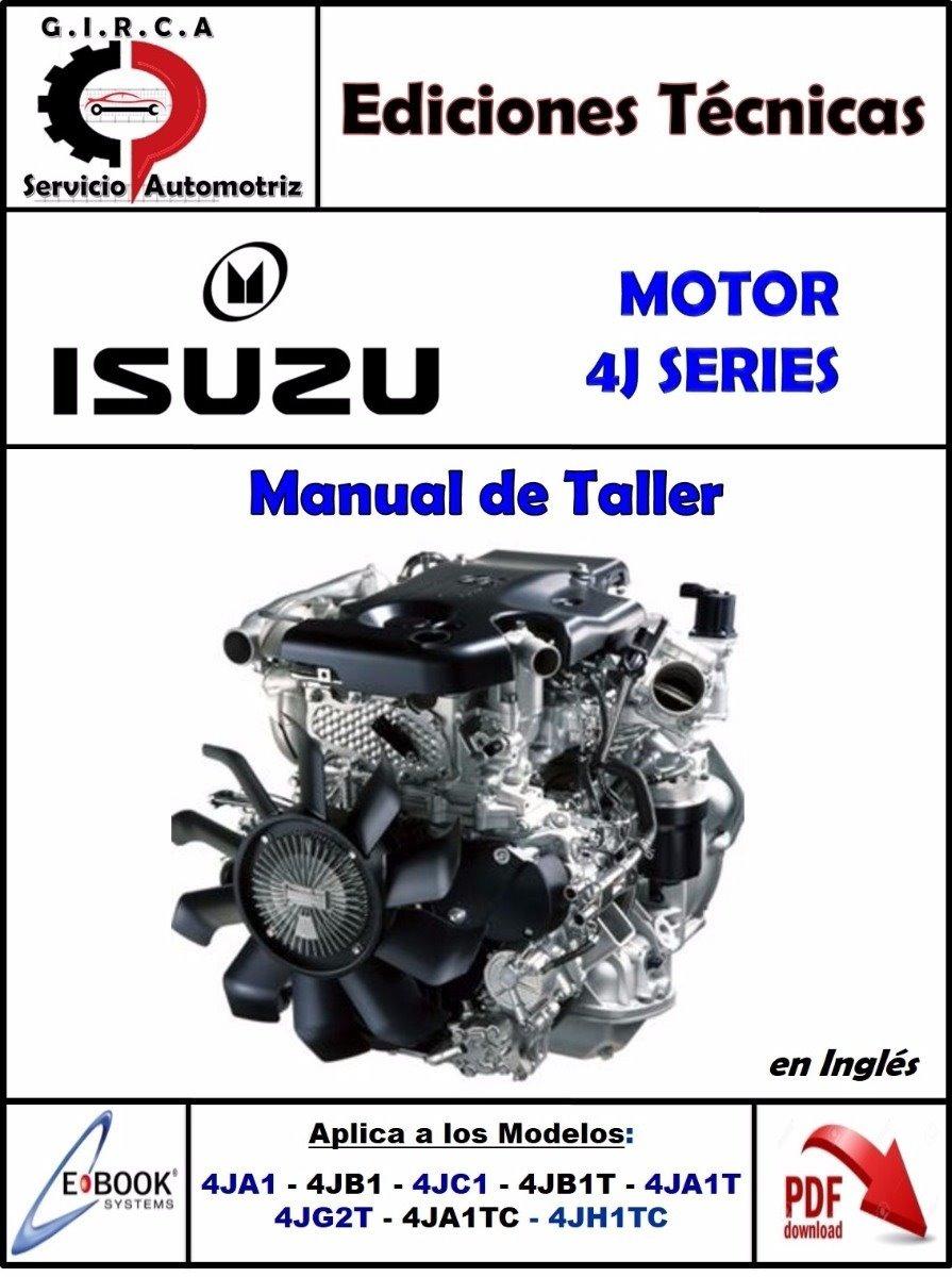 manual taller motor isuzu 4ja1 4jb1 4jc1 4jb1t 4ja1t 4jg2t. Cargando zoom.