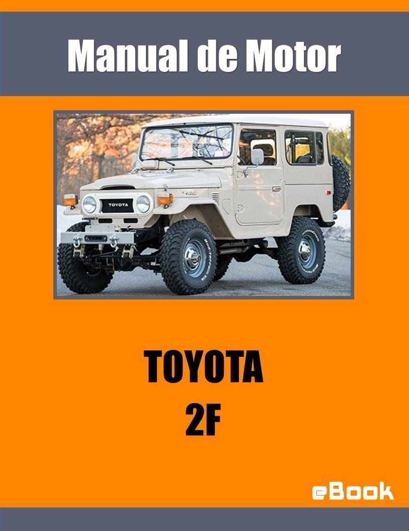 Manual Taller Motor Toyota Land Cruiser Fj40 Fj45 Español - S/ 10,00 en  Mercado Libre