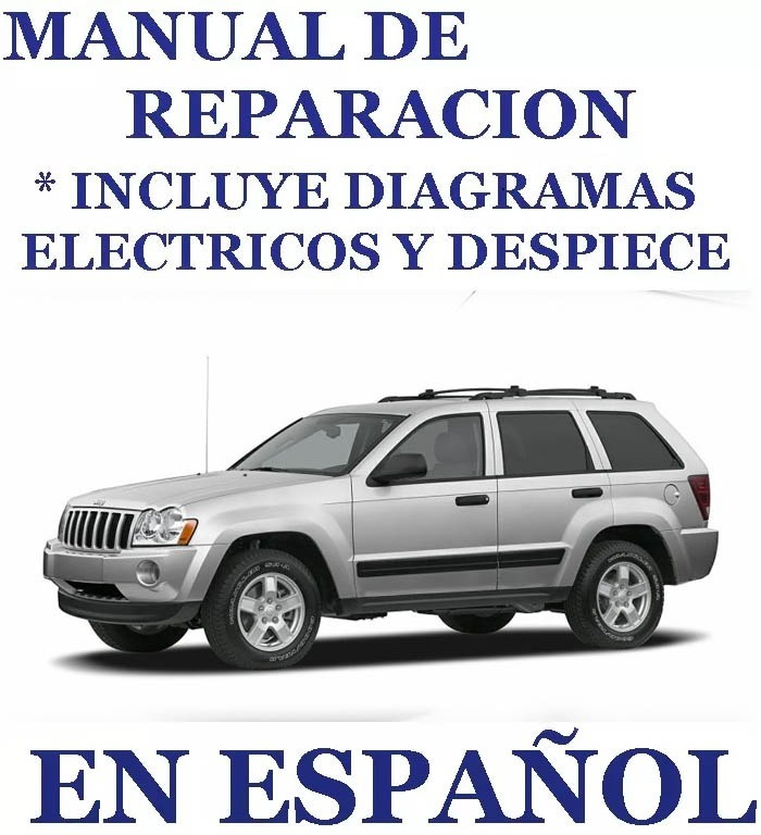manual taller reparacion jeep grand cherokee 99/2005 español - bs