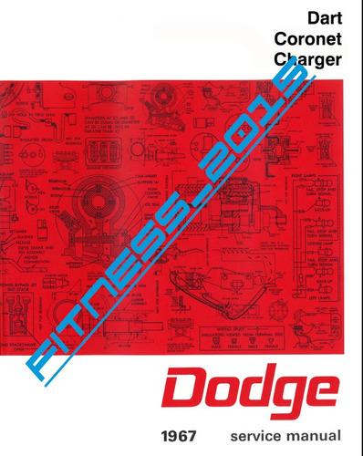 manual taller y diagramas electricos dodge coronet 67-69