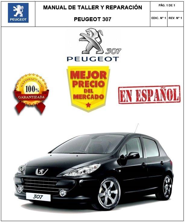 manual taller y reparaci n peugeot 307 espa ol bs 25 00 en rh articulo mercadolibre com ve manual peugeot 307 cc español Peugeot 607 Manual