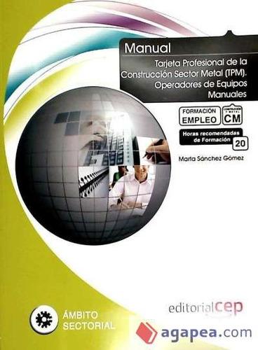 manual tarjeta profesional de la construcción sector metal (