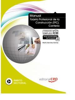manual tarjeta profesional de la construcción (tpc). canterí
