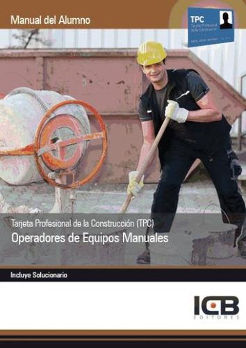 manual tarjeta profesional de la construcción (tpc): operado