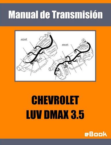 manual transmision auto chevrolet isuzu luv dmax 3.5 español