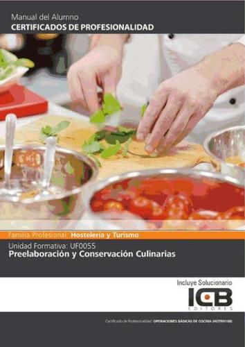 manual uf0055: preelaboración y conservación culinarias(libr