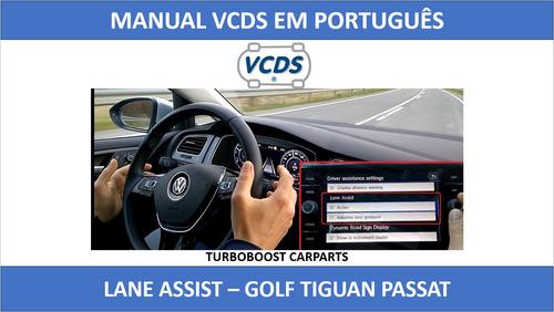 manual vcds - ativação do lane assist - em português