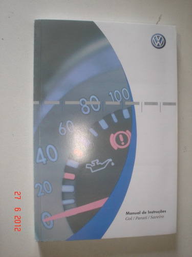 manual vw gol parati saveiro 2006 2007 original 1.0 1.6 1.8