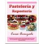 Pastelería Y Repostería - Paso A Paso - Curso Avanzado 2016