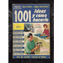 1001 Ideas Y Como Hacerlo -plomeria,electricidad,etc..
