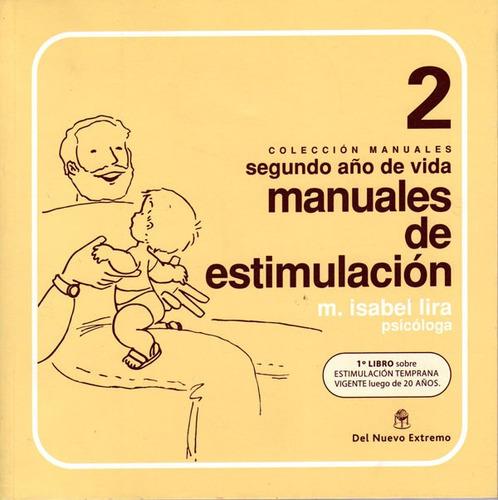 manuales de estimulación 2, isabel lira, ed. nuevo extremo