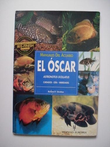 manuales del acuario el óscar astronotus ocellatus stratton