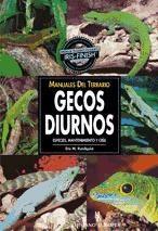 manuales del terrario. gecos diurnos(libro reptiles)