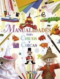 Manualidades Para Chicos Y Chicas Libro Infantil Y Juvenil