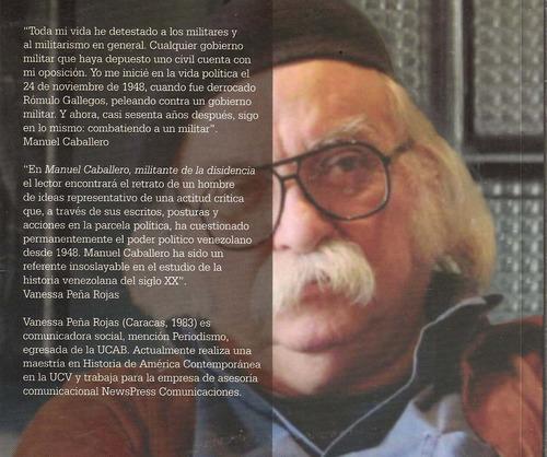 manuel caballero militante de la disidencia /biografia nuevo