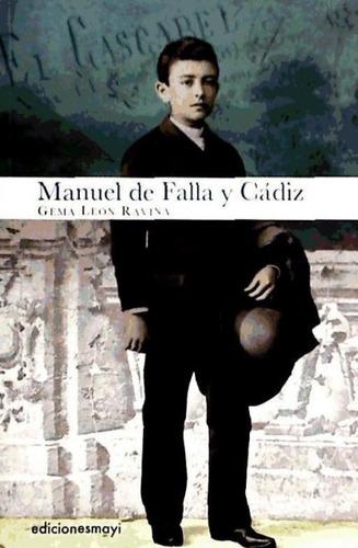 manuel de falla y cádiz(libro )