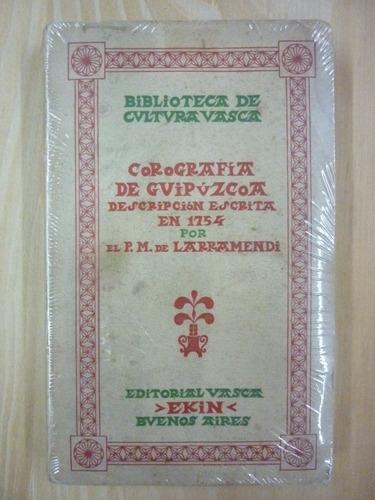 manuel de larramendi - corografía de guipúzcoa