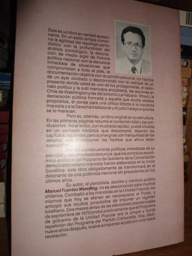 manuel fuentes / chile al borde de una trampa 1970-73 ***