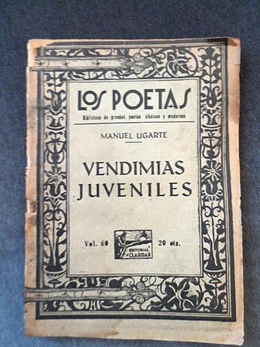 manuel ugarte, poesía y socialismo: vendimias juveniles