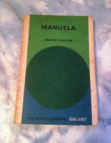 manuela. manuel halcon