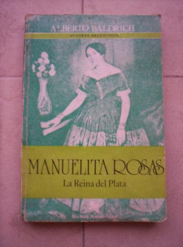 manuelita rosas la reina del plata alberto baldrich