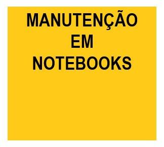 manutenção em notebooks /computadores