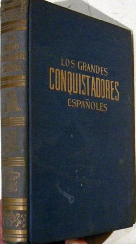 manzano los grandes conquistadores españoles no envio