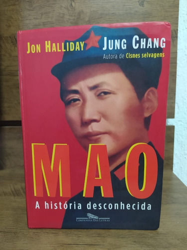 mao - a historia desconhecida - jung chang; jon halliday