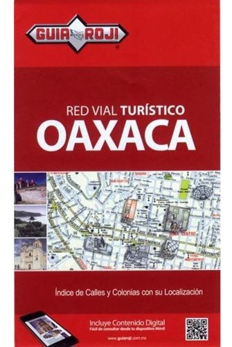 mapa ciudad de oaxaca guia roji