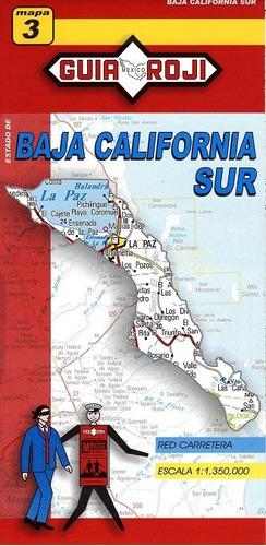 mapa  estado de baja california sur guia roji
