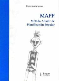 mapp metodo altadir de planificacion popular - carlos matus
