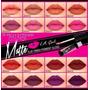 Labial Lipstick Mate La Girl Todos Los Colores En Stock!