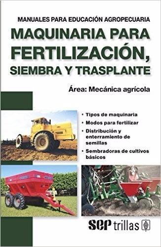 maquinaria para fertilización, siembra / f a o / trillas