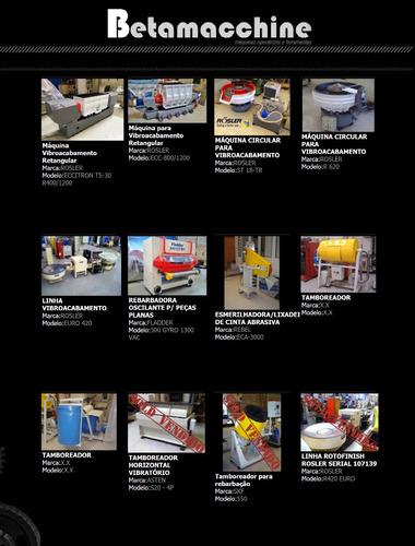 máquinas para vibroacabamento rebarbação polimento decapagem