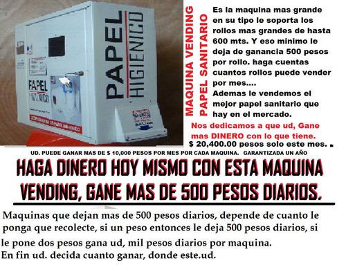 maquinas vending, dejan 500 pesos diarios,o mas.