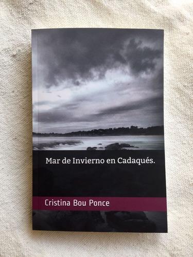 mar de invierno en cadaqués novela feelgood romántica