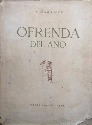 maragall, jose - ofrenda del año, edimar, barcelona, 1947, 1