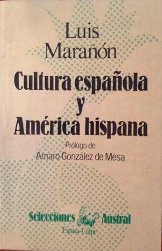marañon, luis - cultura española y america hispana, espasa c