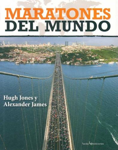maratones del mundo.jones, hugh/ james, alexander.