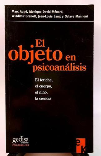 marc augé y otros - el objeto en psicoanálisis