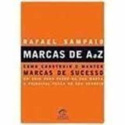 marcas de a a z como construir e manter marcas de sucesso