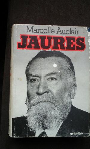 marcelle auclair. jaurès. biografia de jaures