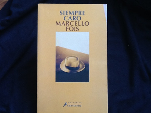 marcello fois - siempre caro.