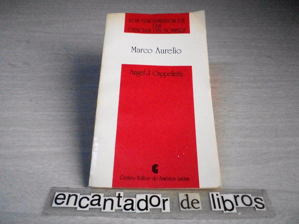 Marco Aurelio (angel J. Cappelletti) - $ 200,00 en Mercado Libre