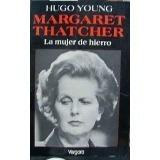 margaret thatcher, la mujer de hierro