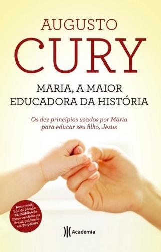 maria, a maior educadora da historia