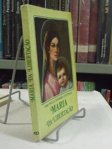 maria da libertação - ana puala saraiva coutinho
